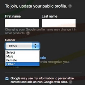 Google+ sign up page with gender options Male, Female, and Other