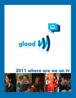 GLAAD 2011 where we are on tv