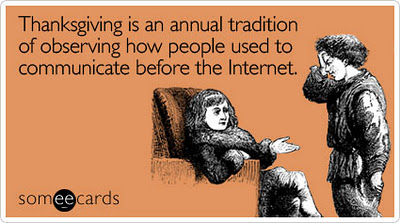Thanksgiving is an annual tradition of observing people used to communicate before the internet