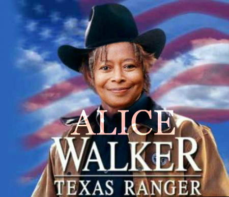 Alice Walker Texas Ranger. Chuck Norris's face replaced with Alice Walker's