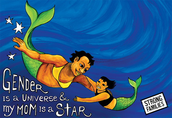 Mama and child mermaids. Text reads: Gender is a universe and my mom is a star