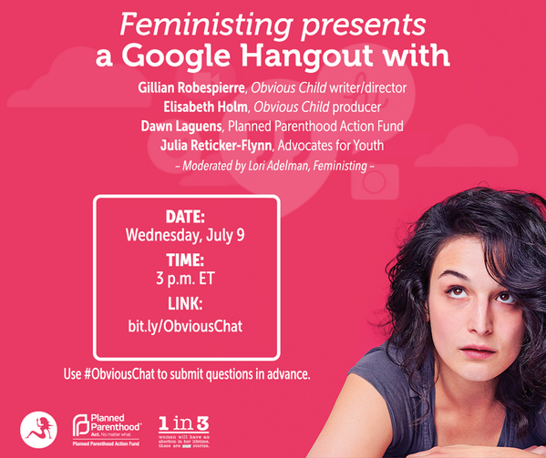 Feministing presents a google hangout about Obvious Child