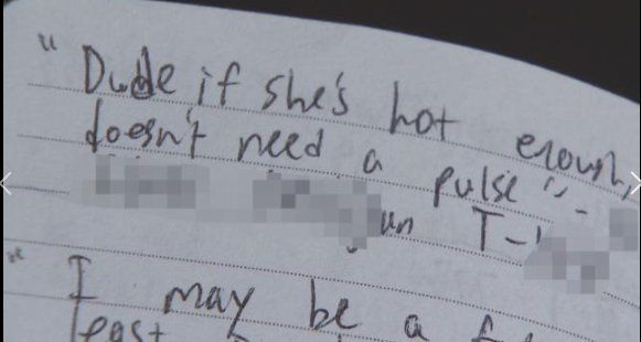 "photo of notebook with words ""dude, if she's hot enough, she doesn't need a pulse."""