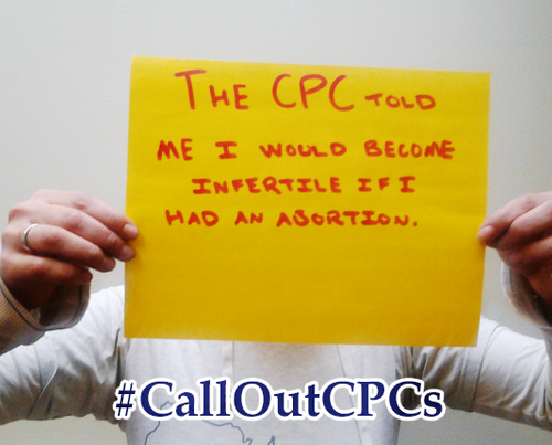 """The CPC told me that I would become infertile if I had an abortion."""