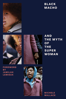 Cover of Black Macho and the Myth of the Superwoman