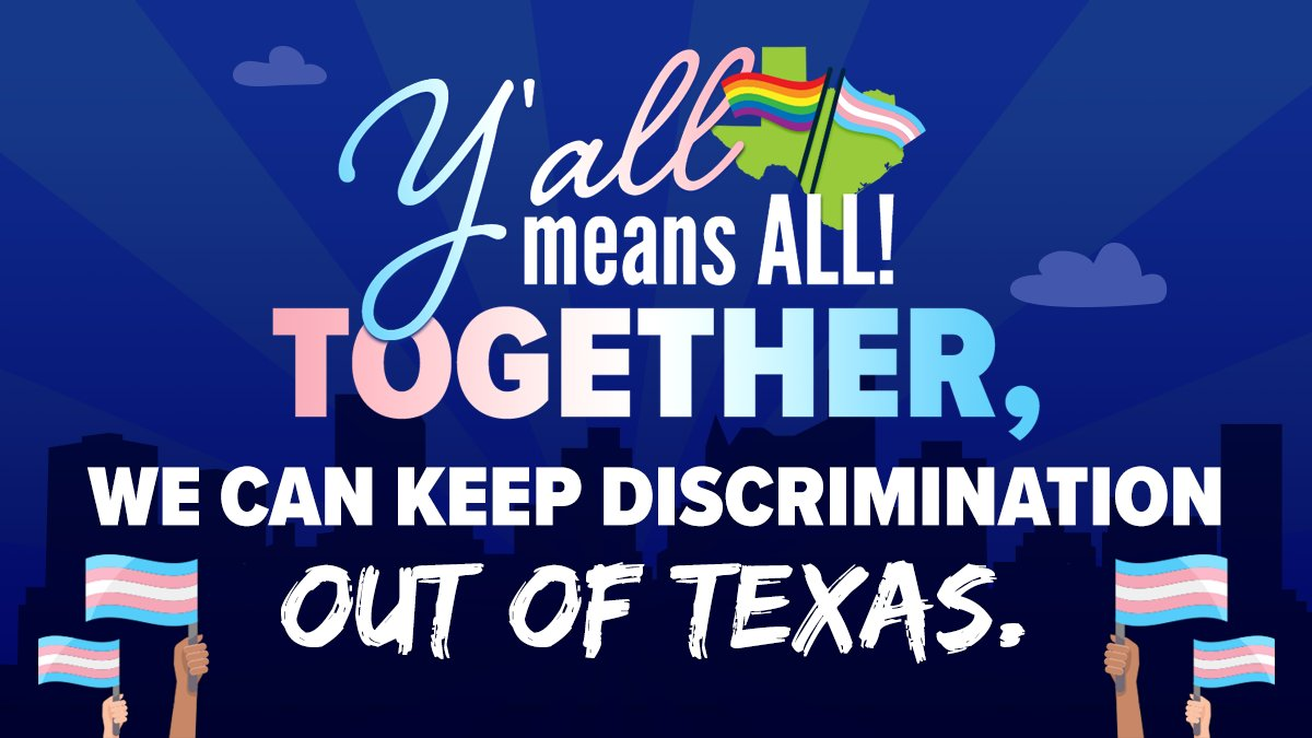 """We can keep discrimination out of Texas."""